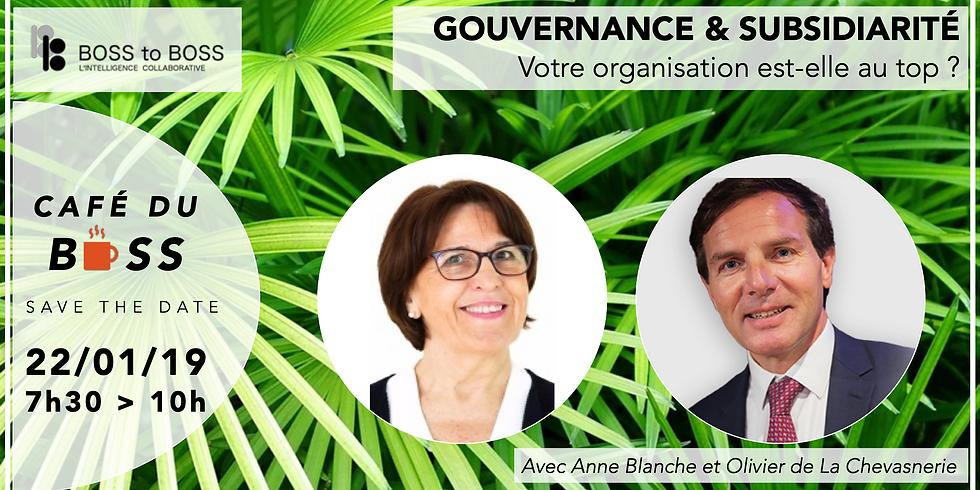 {Café du BOSS} Gouvernance & Subsidiarité