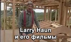 Larry Haun, vodeo & books