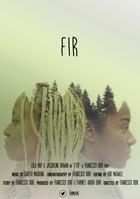 (feature film) Fir