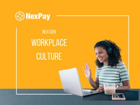 NexPay - NexGen Workplace Culture
