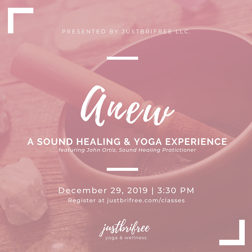 Anew: A Sound Healing & Yoga Experience
