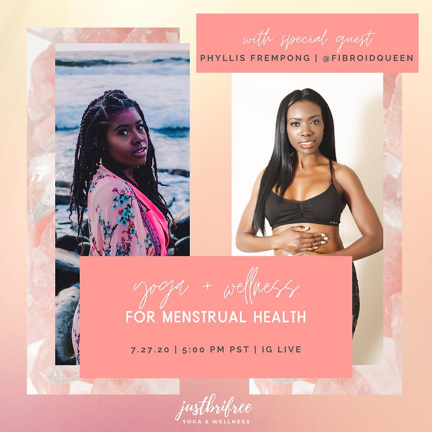 Yoga + Wellness for Menstrual Health