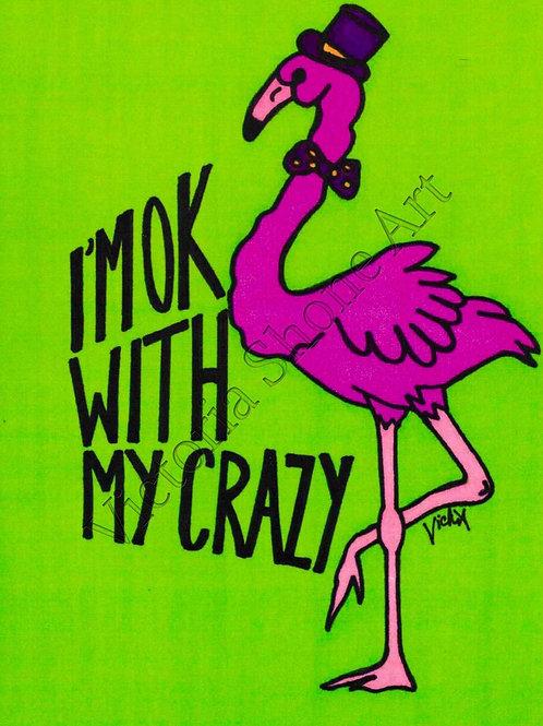 I'm Ok With My Crazy