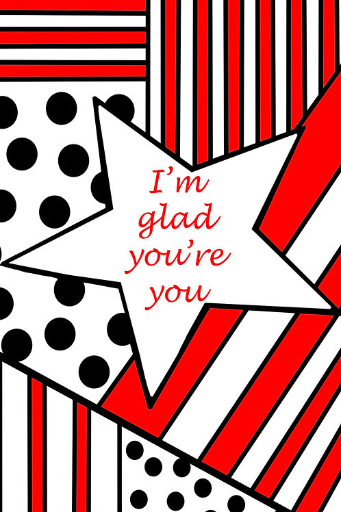 I'm glad you're you