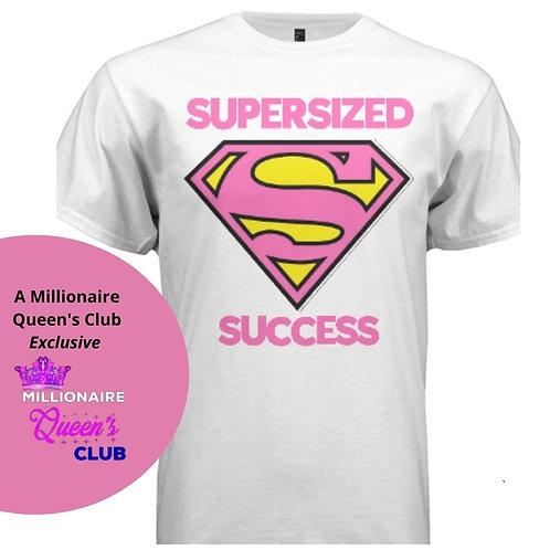 Supersized Success Shirt
