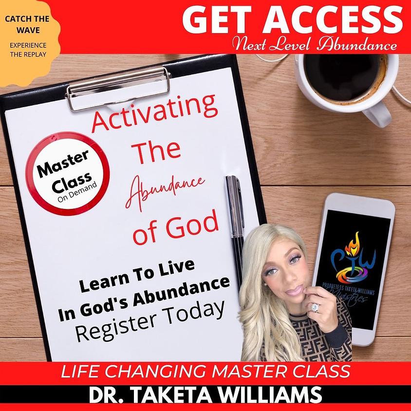 Activating The Abundance of God Master Class On Demand
