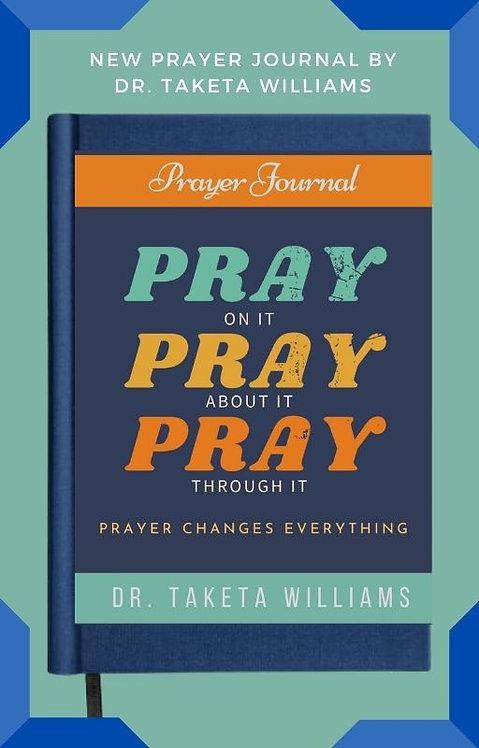 Prayer Changes Things Prayer Journal