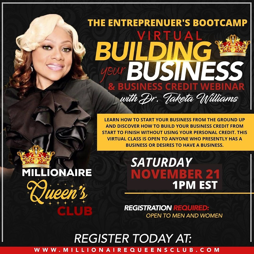 The Entreprenuer's Bootcamp, Starting Your Business and Building Your Business Credit