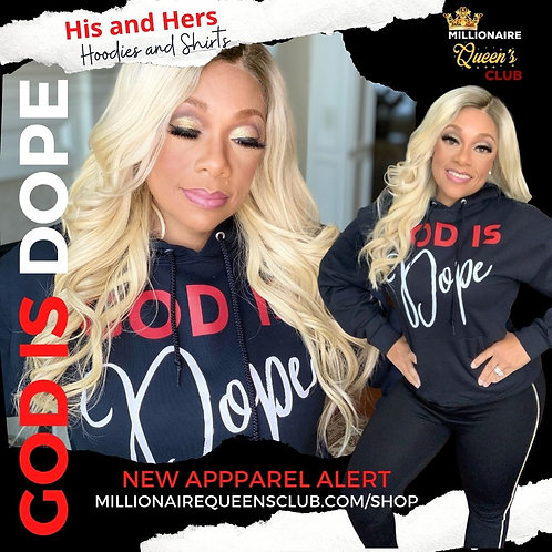 God Is Dope Hoodie (His and Hers)