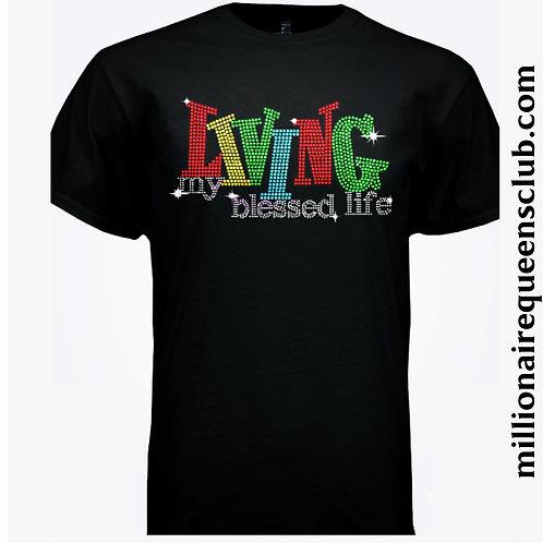 Living My Blessed Life Bling Shirt