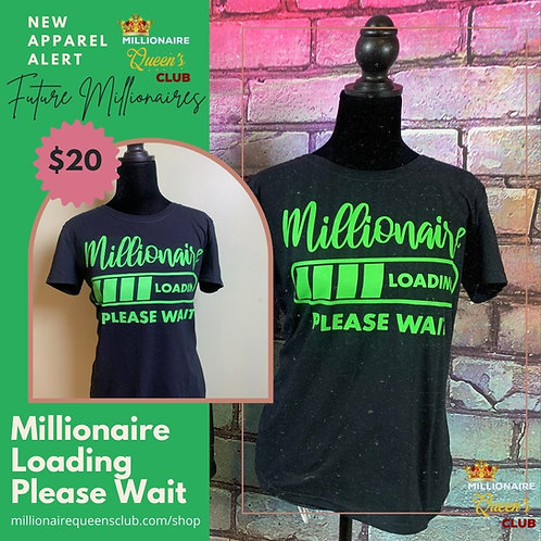 Millionaire Loading Shirt