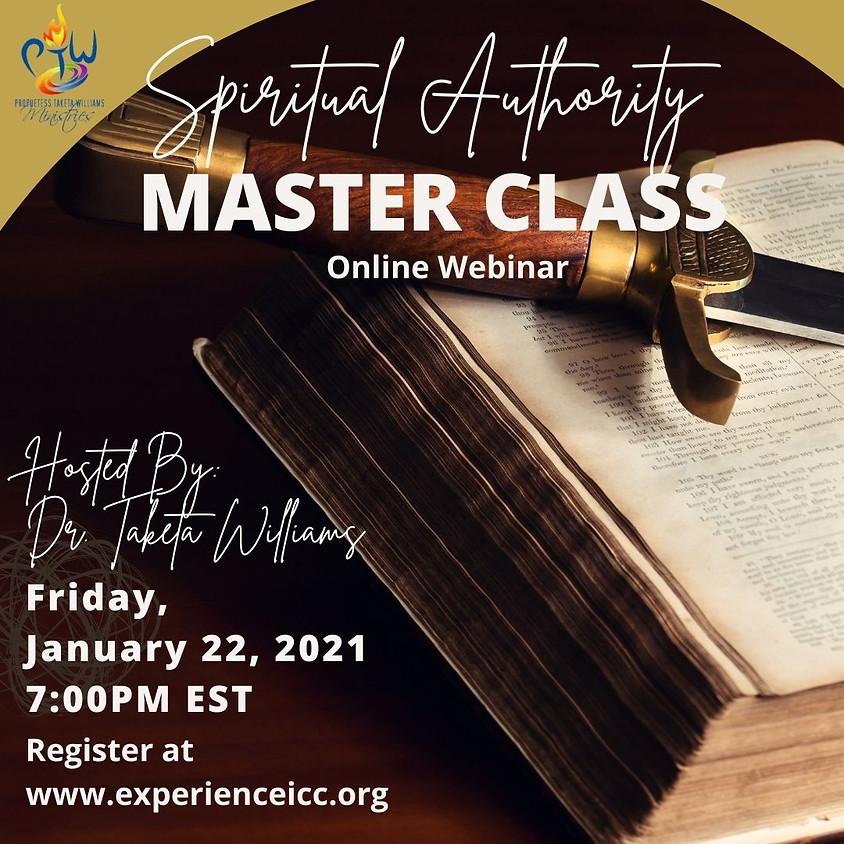 Spiritual Authority Master Class, Winning in 2021