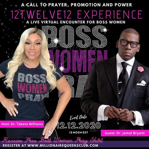Boss Women Pray Virtual, The 12TWELVE12 Experience