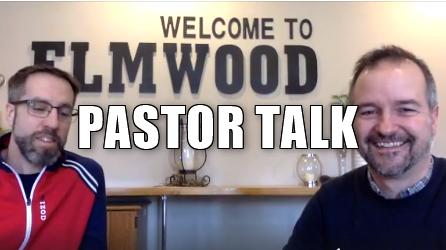 Pastor Talk #20
