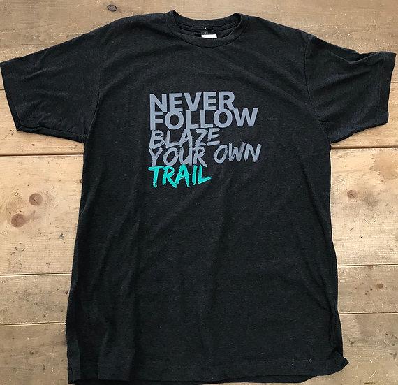 T-Shirt NEVER FOLLOW