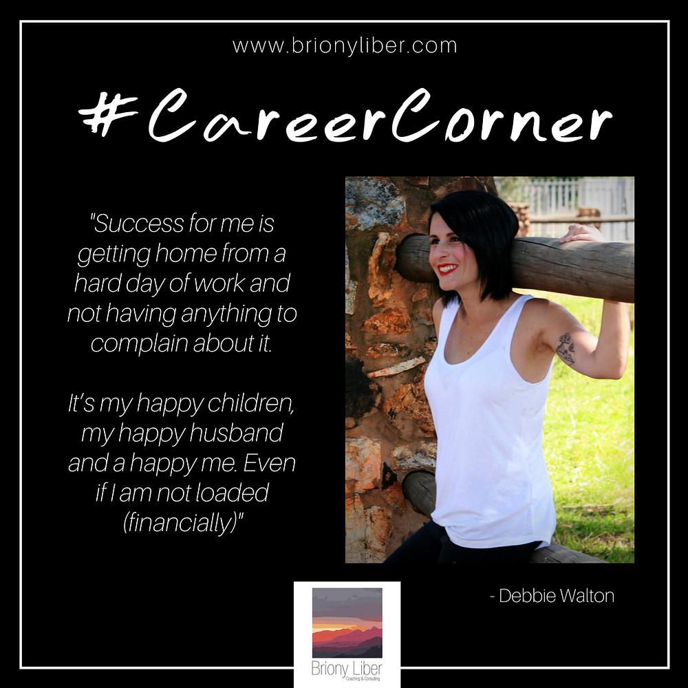 Debbie Walton in the #CareerCorner