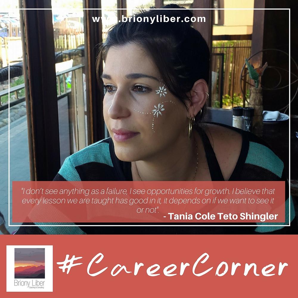 Tania Cole Teto Shingler in the #CareerCorner