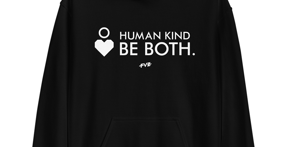 Humankind Be Both. IV Unisex Hoodie By FVZ