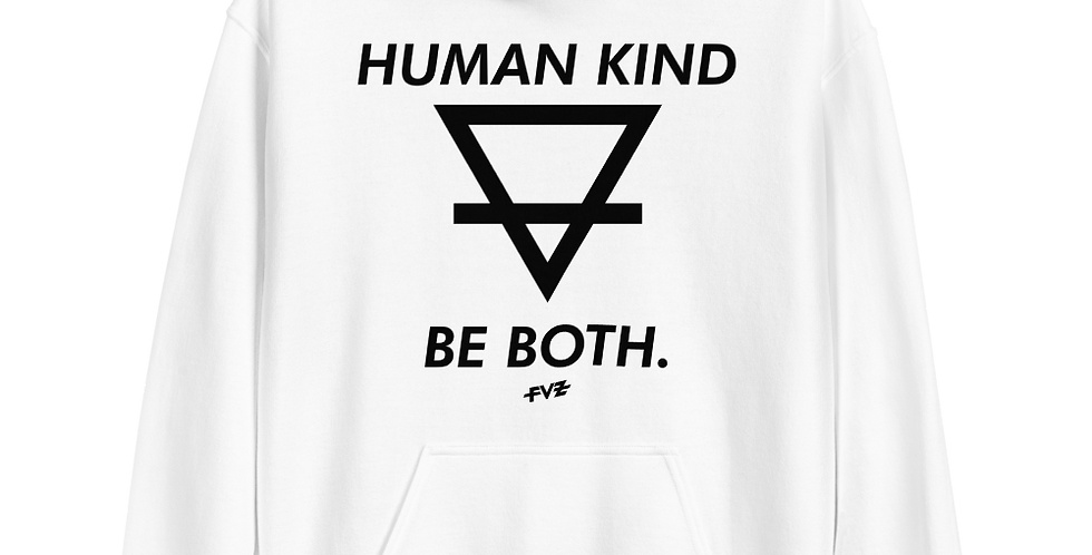 Humankind Be Both. I Unisex Hoodie By FVZ