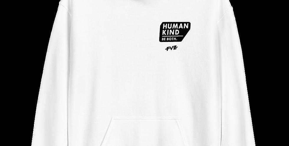 Humankind Be Both. II Unisex Hoodie By FVZ