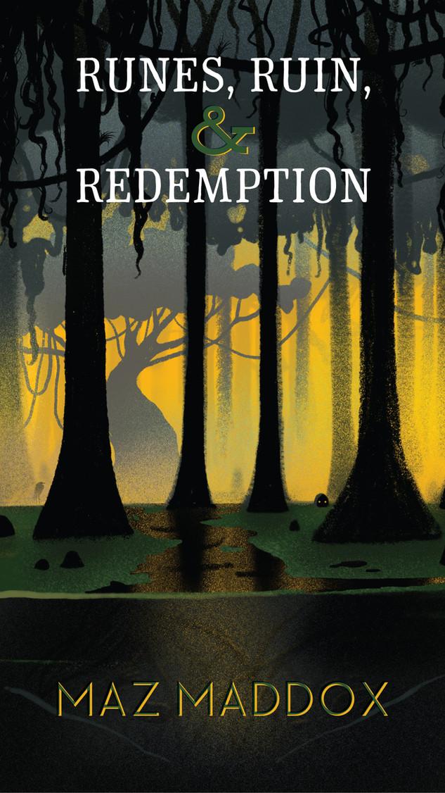 Runes, Ruin & Redemption