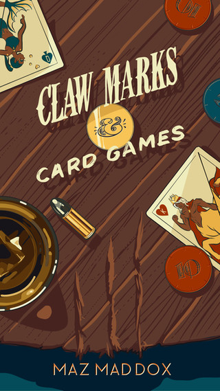 Claw Marks & Card Games