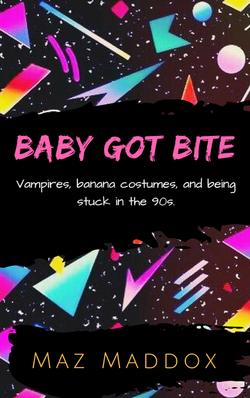 Baby Got Bite