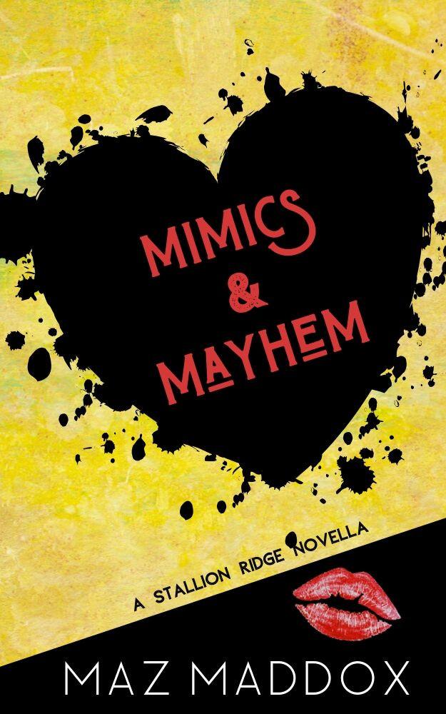 Mimics & Mayhem