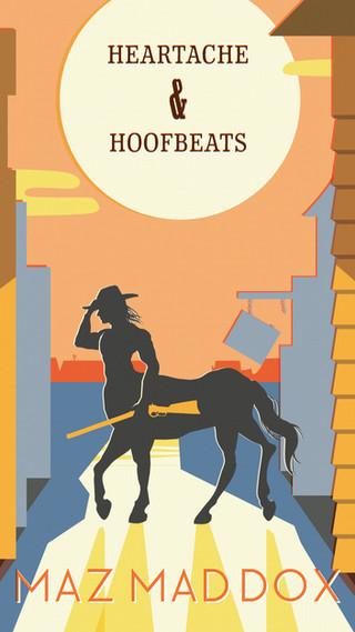 Heartache & Hoofbeats