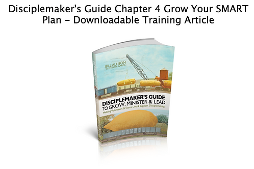 Grow Your Smart Plan: Chap. 4 from Cadre's Disciplemaker's Guide to GML