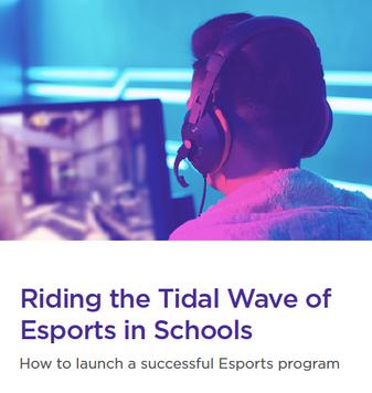 White Paper: Esports in Schools