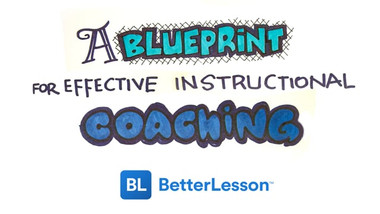 A Blueprint for Effective Instructional Coaching