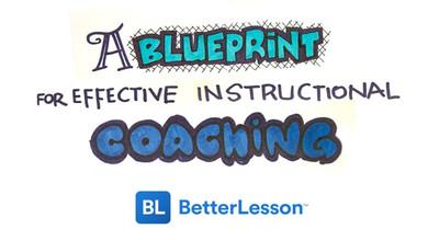 A Blueprint for Effective Instructional Coaching