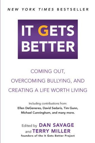 MFS Reviews: It Gets Better by Dan Savage & Terry Miller