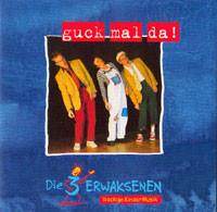 """CD """"die 3 Erwaksenen - guck mal da!"""""""