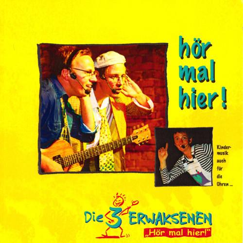 """CD """"die 3 Erwaksenen - Hör mal hier!"""""""