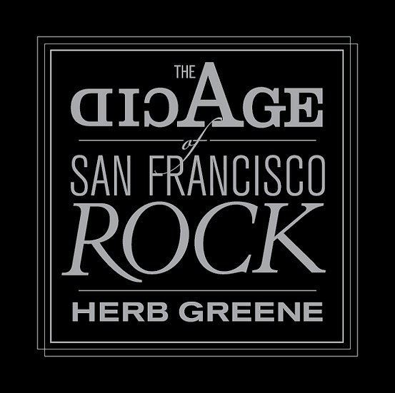 Acid Age of San Francisco Rock