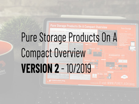 UPDATED Pure Storage: ein Vertriebs-Überblick -der exklusive OnePager/Poster zum Download V2-2019