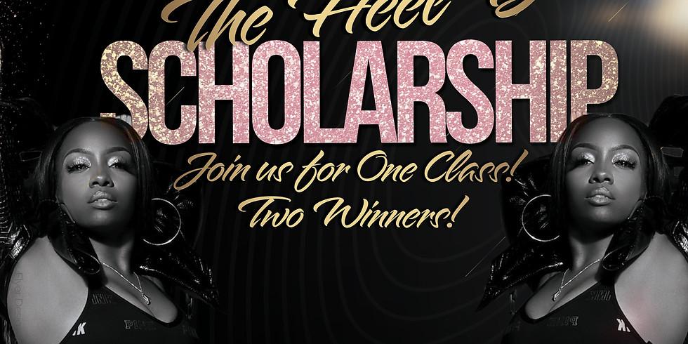 SCHOLARSHIP - TheHeel'D Friday by She'Meka Ann