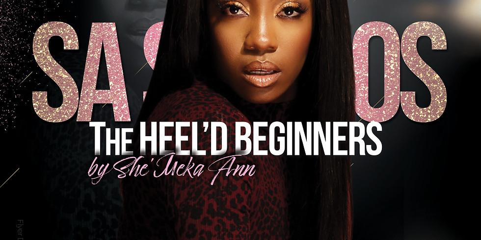 TheHeel'D Beginner by She'Meka Ann w/ Kibriya C.
