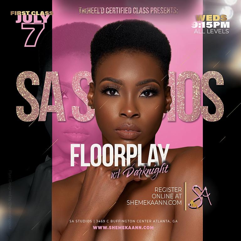 Floorplay w/ Darknight (ALL LEVELS)