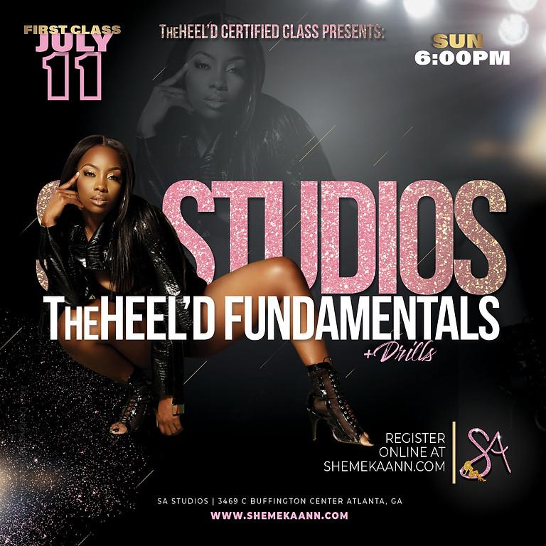 TheHeel'D Fundamentals + Drills