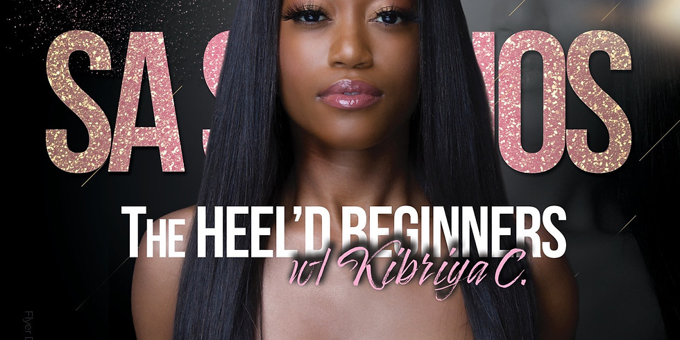 TheHeel'D Beginner by She'Meka Ann - w/ Kibriya C.