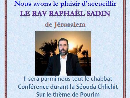 Chabbat avec Rav Raphaël Sadin