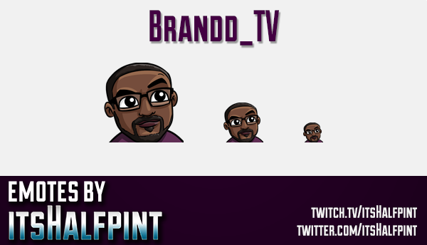 Brandd_TV  | Twitch Emotes | Cute Emotes | Custom Twitch Emotes | Emote Commissions | itsHalfpint |