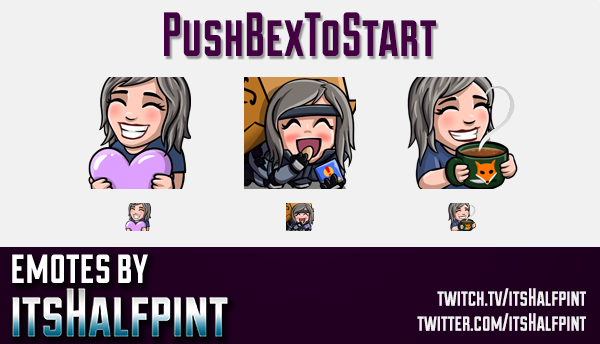 Pushbextostart  | Twitch Emotes | Cute Emotes | Custom Twitch Emotes | Emote Commissions | itsHalfpi