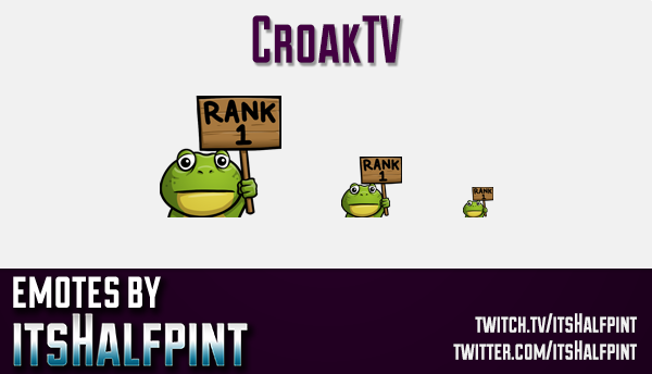 CroakTV  | Twitch Emotes | Cute Emotes | Custom Twitch Emotes | Emote Commissions | itsHalfpint | Mi