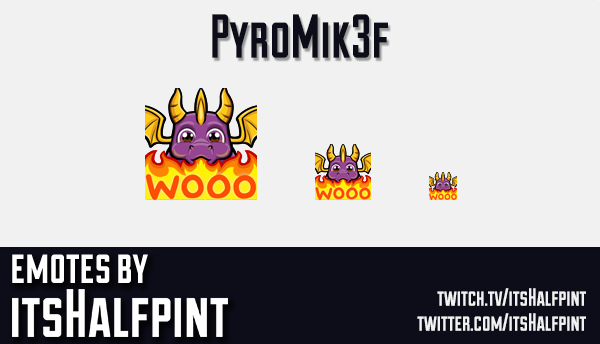Pyromik3f  | Twitch Emotes | Cute Emotes | Custom Twitch Emotes | Emote Commissions | itsHalfpint |