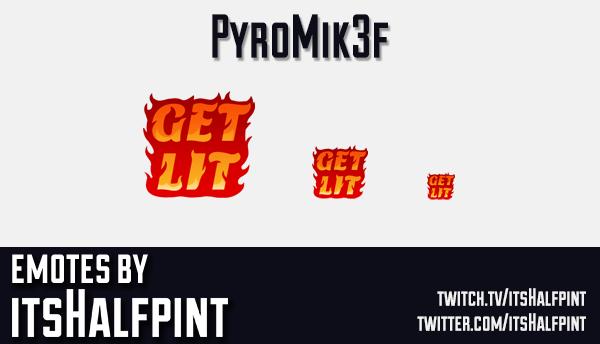 Pyromik3f | Twitch Emotes | Cute Emotes | Emote Commissions | itsHalfpint