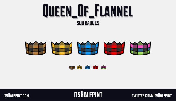Queen_of_Flannel - sub badges twitch emote crown cute cool clean
